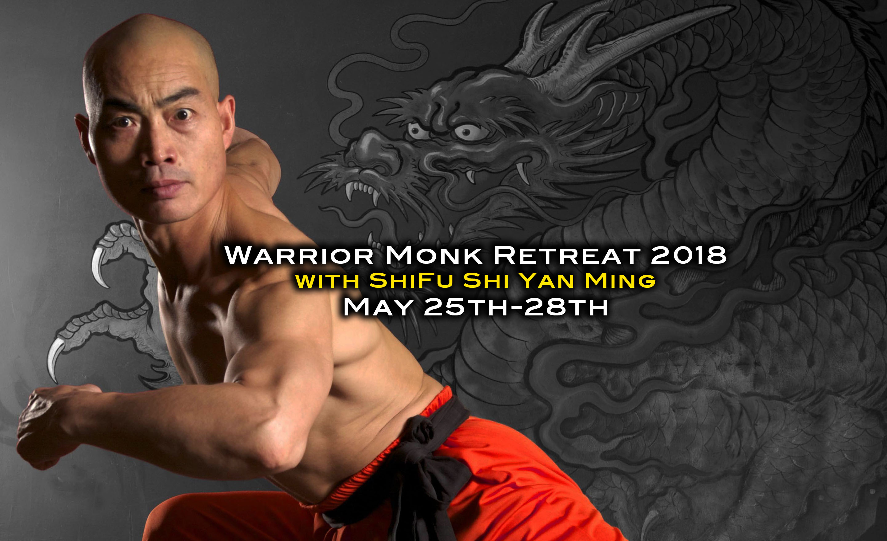 Warrior Monk Retreat 2018 with ShiFu Shi Yan Ming